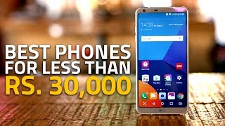 Best Phones Under Rs. 30,000 | Our Top Rated Smartphones!