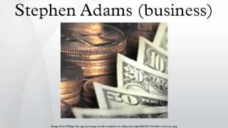 Stephen Adams (business)