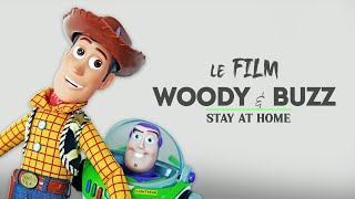Woody & Buzz - Stay at home (Film intégral)