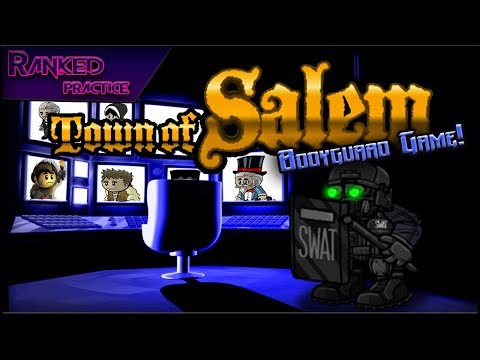 Town of Salem (Bodyguard Game) | WELCOME TO THE THUNDERDROME! (Ranked Practice)