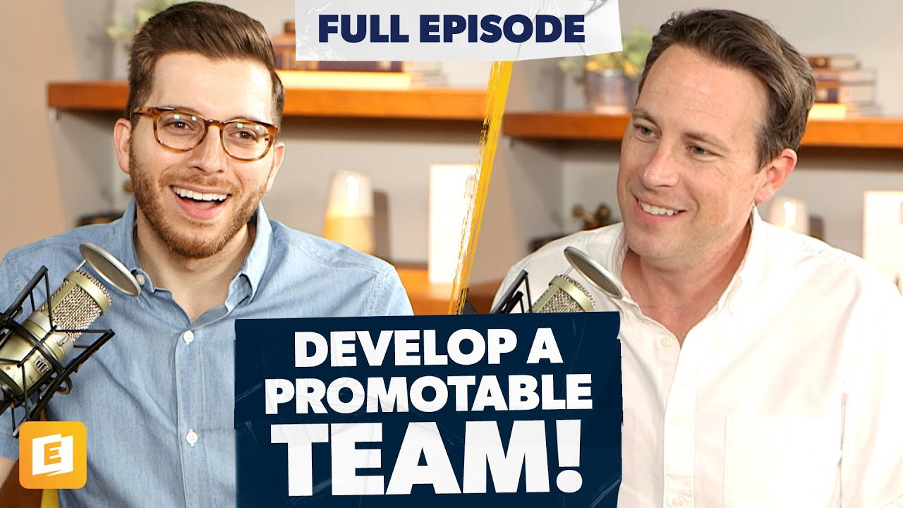 How to Develop a Promotable Team with Ken Coleman