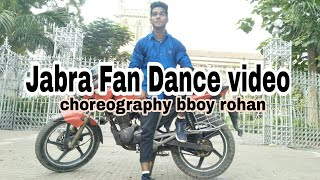 Jabra fan Dance video ( choreography bboy rohan )