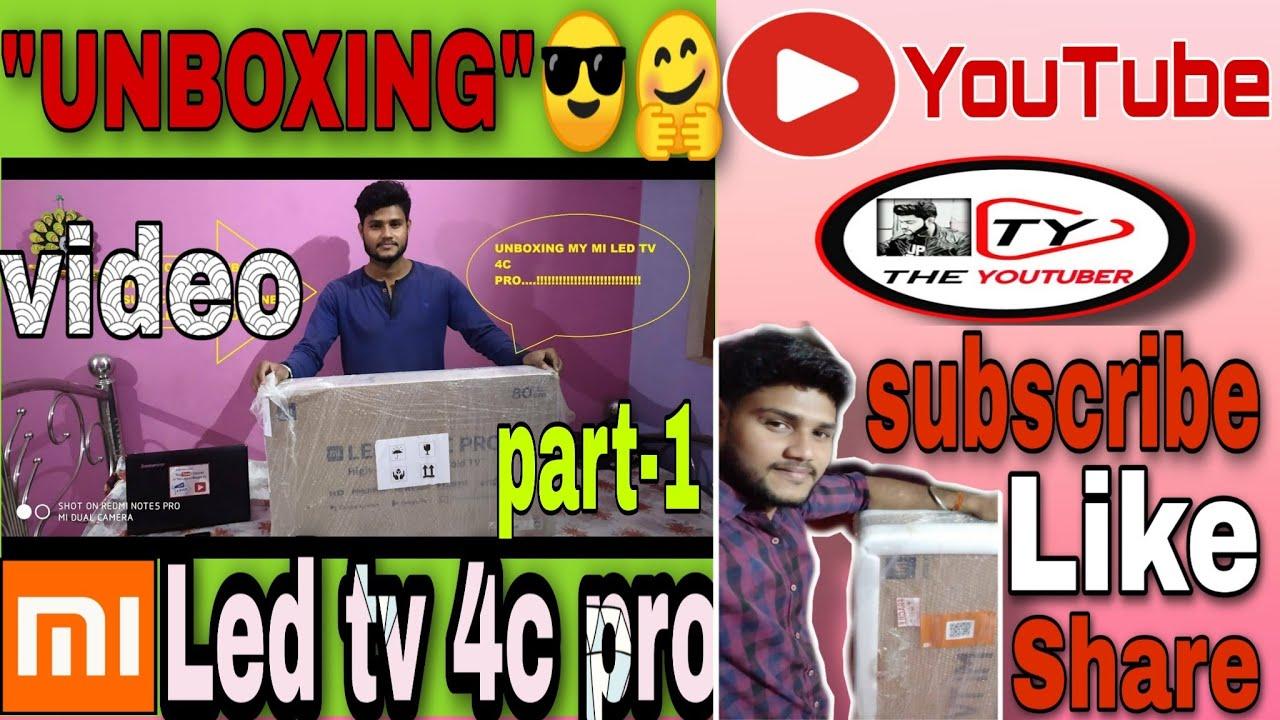MI LED TV 4C PRO UNBOXING.... VERY OSM TV