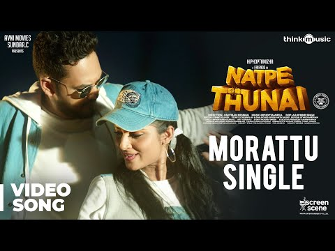 Natpe Thunai | Morattu Single Video Song | Hiphop Tamizha, Anagha | Sundar C
