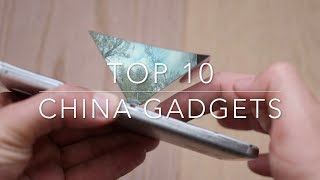 Top 10 China Gadgets
