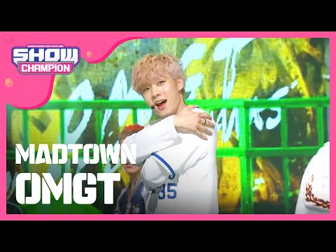 (ShowChampion EP.167) MADTOWN - OMGT