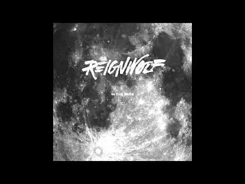 Reignwolf - In the Dark (Studio)