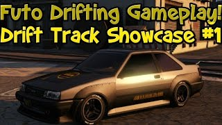 GTA 5 Online:Drift Track Showcase #1+ Futo Drifting Gameplay