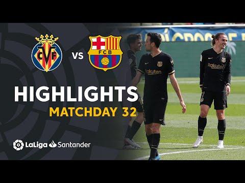 Highlights Villarreal CF vs FC Barcelona (1-2)