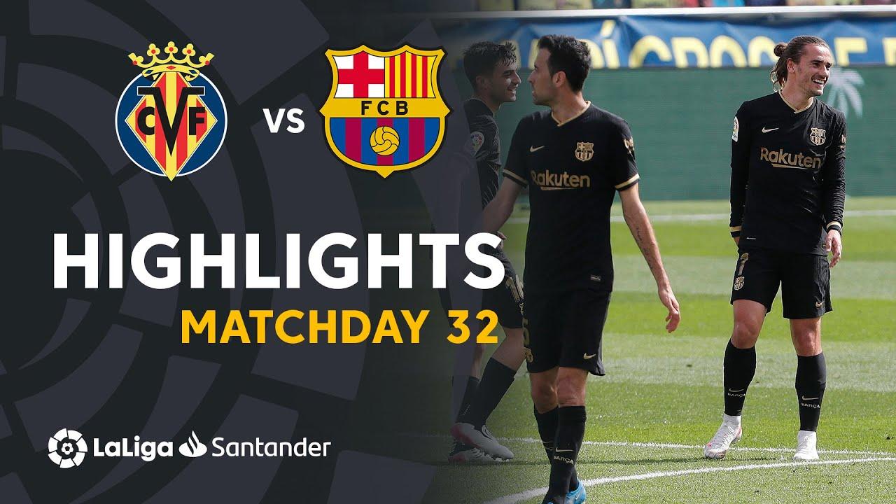 Download Highlights Villarreal CF vs FC Barcelona (1-2)