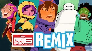 REMIX! Music Video 🎶🎧 | Big Hero 6 | Disney Channel