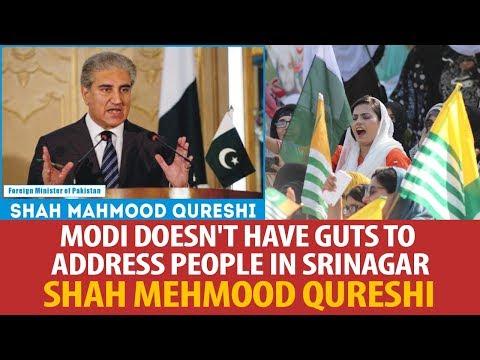 Modi doesn't have guts to address people in Srinagar, Shah Mehmood Qurehi