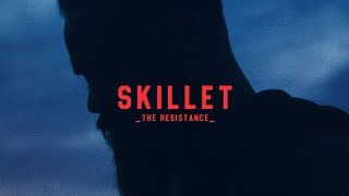 "Skillet - ""The Resistance"" [ Lyric ]"