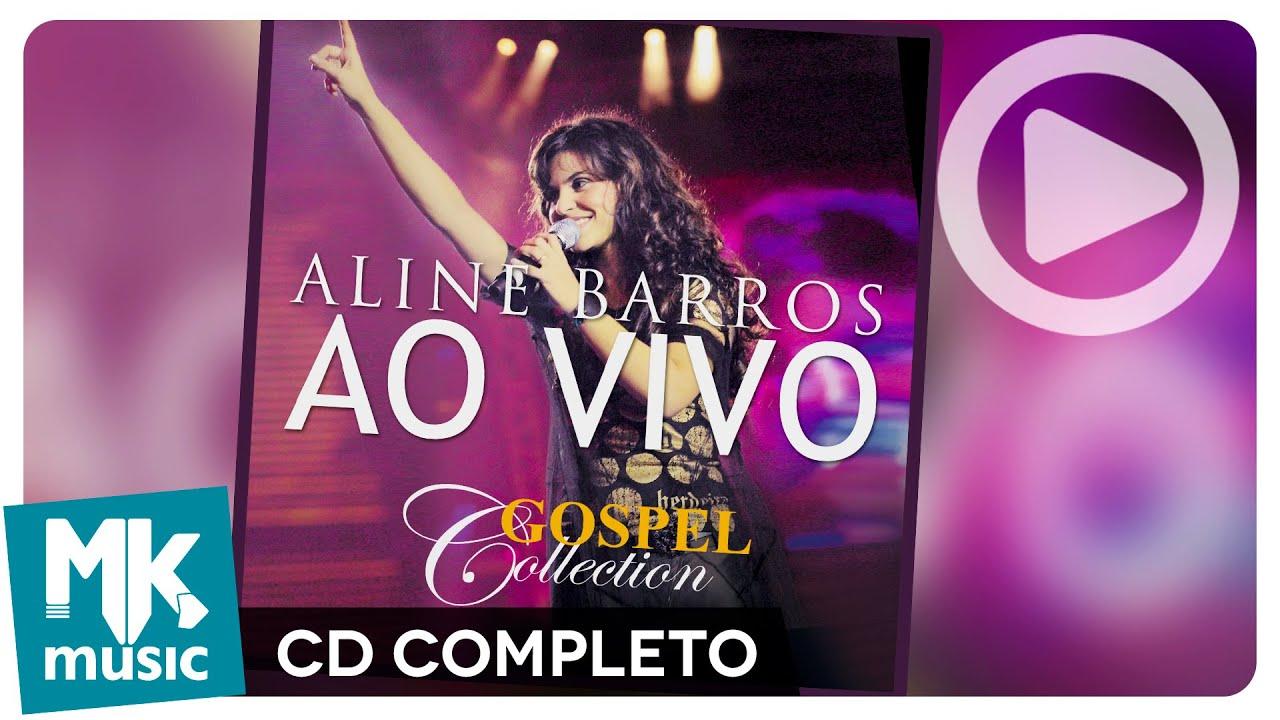 Aline Barros Ao Vivo Gospel Collection Cd Completo Youtube
