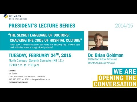 President's Lecture Series - Dr. Brian Goldman
