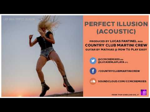 Lady Gaga - Perfect Illusion (Acoustic Version) - by Country Club Martini Crew [Pop Goes Live Vol 6]