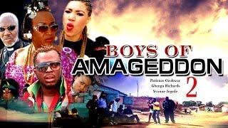 Boyz of amageddon 2 - latest nigerian movie (2014)