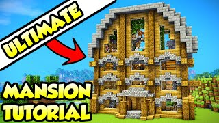 Minecraft ULTIMATE Mansion House Tutorial (How to Build)