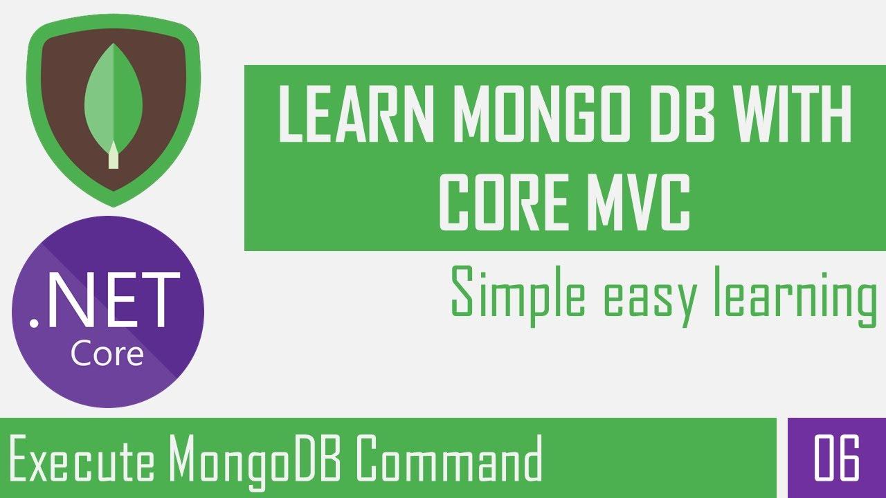 Execute MongoDB Command | Create, Drop and Select Database | MongoDB | Asp.Net Core Mvc