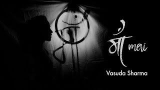 Maa Meri  - Vasuda Sharma - Piano/ Voice Version (Mother's Day Special)