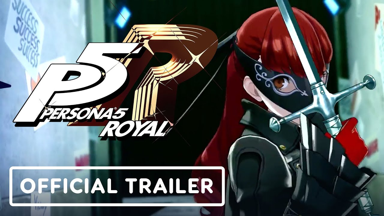 Persona 5 Royal - Official Trailer - IGN