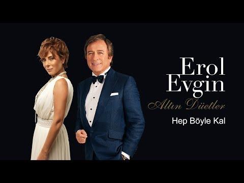 Erol Evgin & Zuhal Olcay - Hep Böyle Kal