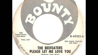 The Beefeaters (The Byrds) - Please Let Me Love You