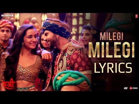 Milegi Milegi - LYRICS / Lyric Video | STREE | Rajkumar Rao, Shraddha Kapoor | Mika Singh