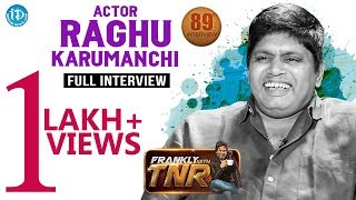 Actor Raghu Karumanchi Exclusive Full Interview || Frankly With TNR #89 | #608
