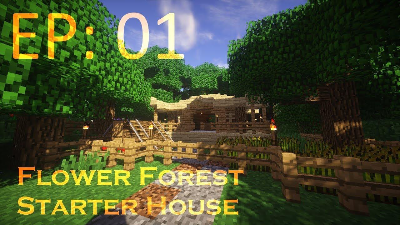 Minecraft Flower Forest Starter House Let S Build Something Ep 01 Youtube