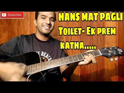Hans Mat Pagli | Toilet Ek Prem Katha | Guitar lesson | guitar chords | cover |