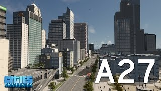 Cities Skylines Drive - Belmont Highway A27