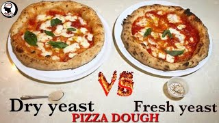 PIZZA DOUGH 2 Best ways FRESH Yeast vs DRY Yeast / Lievito Secco vs Lievito Fresco