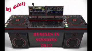 Remixes In Sessions 2K13
