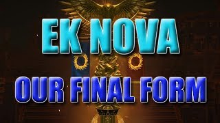 EK Nova our final FORM! Transitioning from inspired to Headhunter!