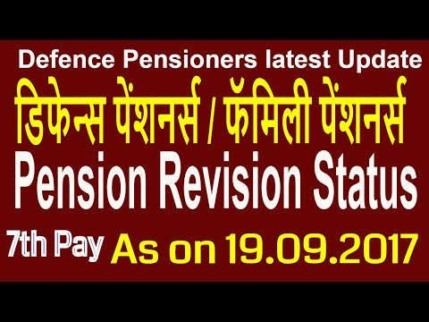7th Pay_Defence Emloyees Revision Pension Status_Defence Pensioners/Family Pensioners latest News