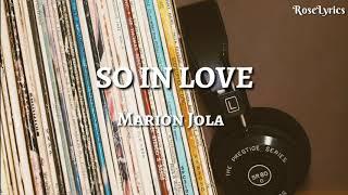Marion Jola - So In Love   Lyrics Video