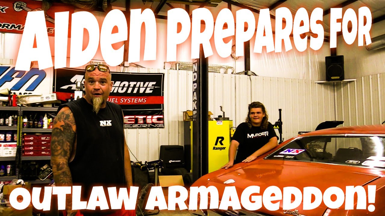 Preparing Aiden and His Chevelle To Race in Outlaw Armageddon 6!