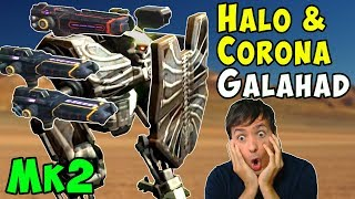 Mk2 Corona & Halo Galahad - The Plasma Blocker - War Robots Gameplay WR