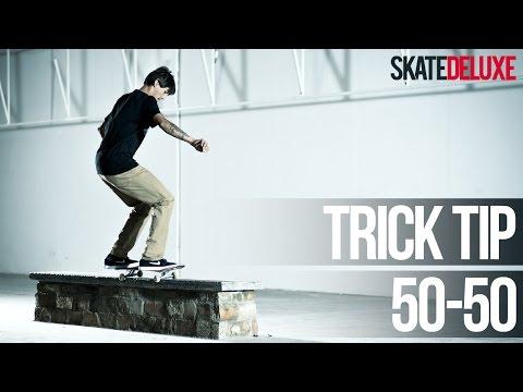 How to 50-50 Grind (FS & BS) | Skateboard Trick Tip |skatedeluxe