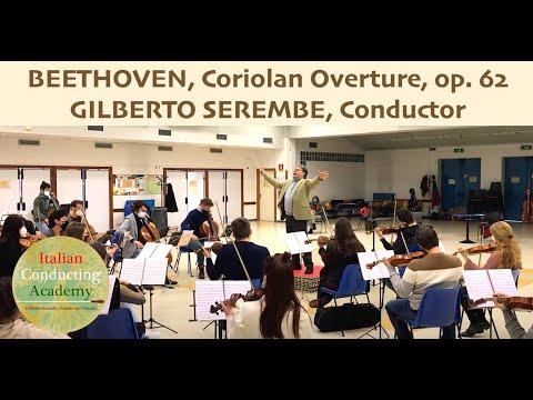 BEETHOVEN, Coriolan Overture op. 62 - Gilberto Serembe, Conductor