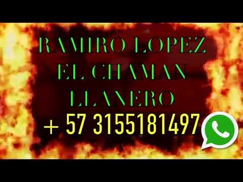 RAMIRO LOPEZ INTERNACIONAL CHAMAN LLANERO MAESTRO DE LA MAGIA NEGRA + 57 - 3155181497 from YouTube · Duration:  8 minutes 26 seconds