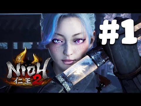 Nioh 2 (Dịch thuật) - 3 tiếng mở đầu khó phát điên #1