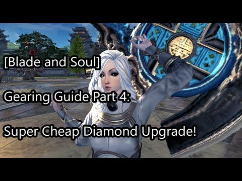 [Blade and Soul] Upgrading Your Diamond: Gearing Guide Part 4