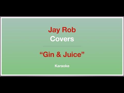 Gin & Juice - Andra Day - Karaoke