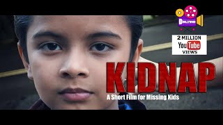 Kidnap - A Short Film  l बच्चा चोर गैंग