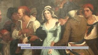 Versailles : les femmes pendant la Révolution Française