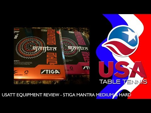 USATT Equipment Review - Stiga Mantra Medium and Hard Table Tennis Rubber
