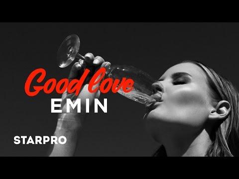 Emin — GOOD LOVE