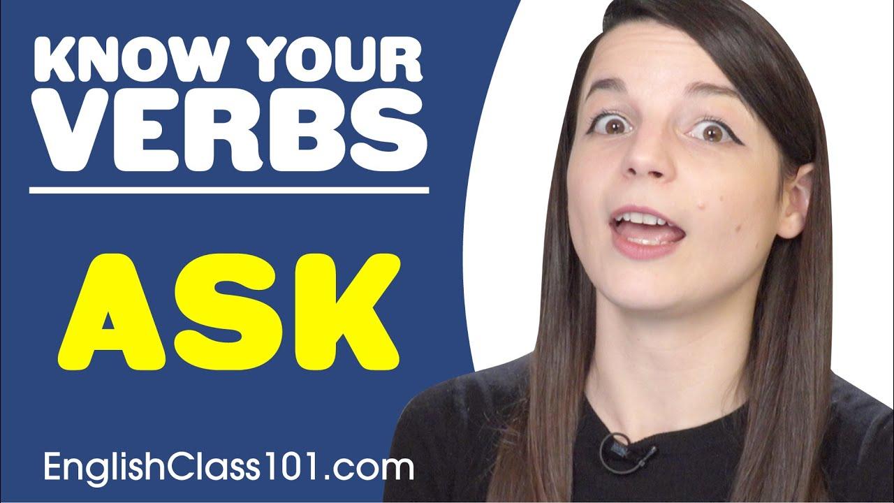 ASK - Basic Verbs - Learn English Grammar